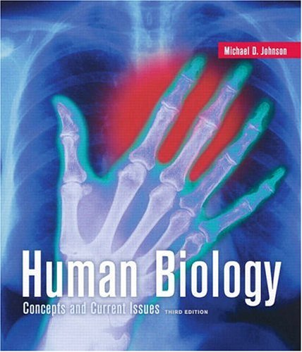 Human Biology: Concepts and Current Issues with: Michael D. Johnson