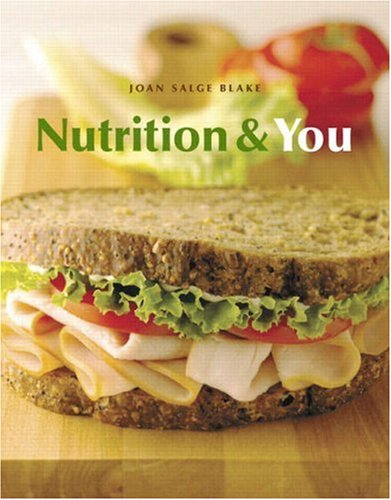 9780805354522: Nutrition and You