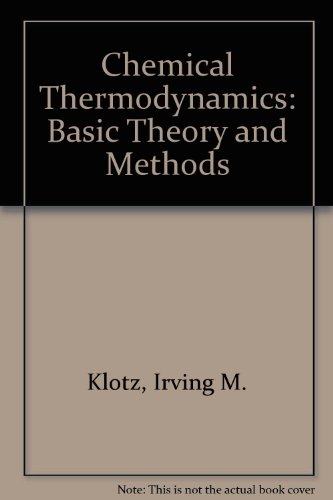 9780805355017: Chemical Thermodynamics: Basic Theory and Methods