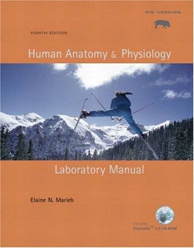 9780805355185: Human Anatomy & Physiology Laboratory Manual, Pig Version (8th Edition)