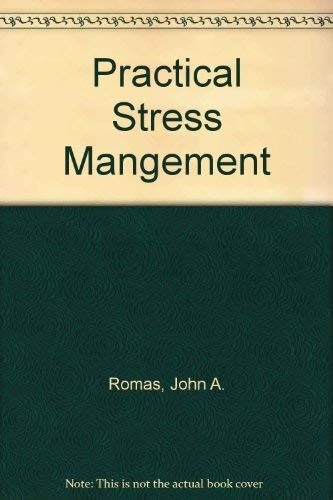 9780805355628: Practical Stress Mangement