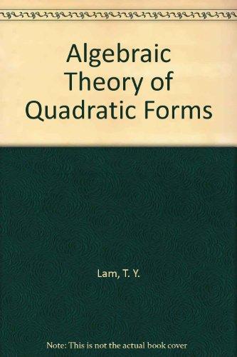 9780805356663: Algebraic Theory of Quadratic Forms