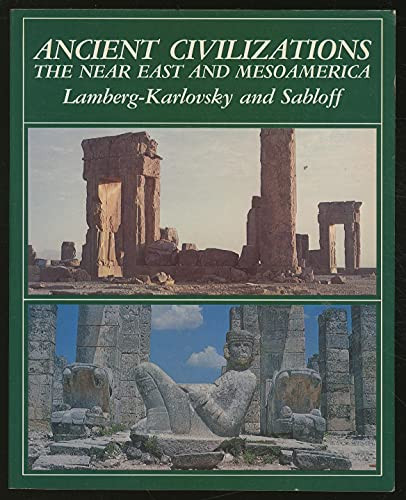9780805356724: Ancient Civilizations: Near East and Mesoamerica