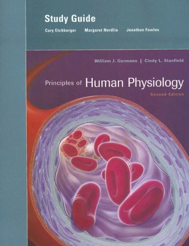 Principles of Human Physiology: Cory Etchberger, Margaret