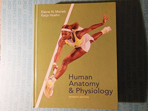 9780805359107: Human Anatomy and Physiology