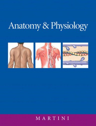 Anatomy & Physiology: Frederic Martini