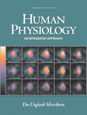 Human Physiology: An Integrated Approach, w/ Interactive: Dee Unglaub Silverthorn
