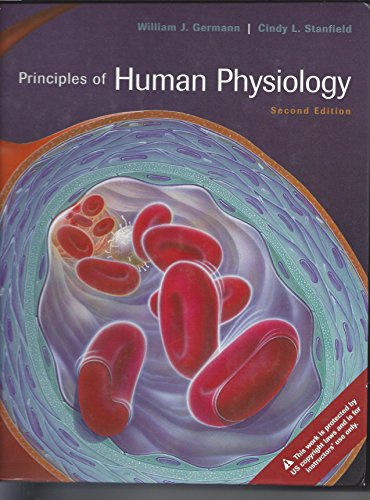 Principles of Human Physiology: Germann, William J.