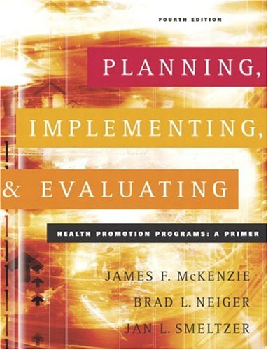 9780805360103: Planning, Implementing, and Evaluating Health Promotion Programs: A Primer