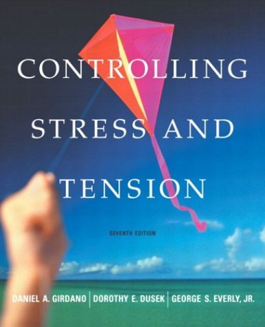 9780805360295: Controlling Stress and Tension (7th Edition)