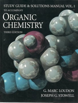 Organic Chemistry: Study Guide and Student Solutions: G. Marc Loudon,