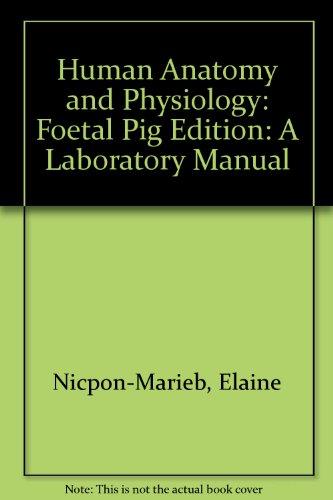 Elaine Marieb Human Anatomy Physiology Laboratory AbeBooks