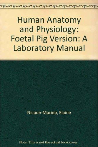 Human Anatomy and Physiology: Elaine N. Marieb