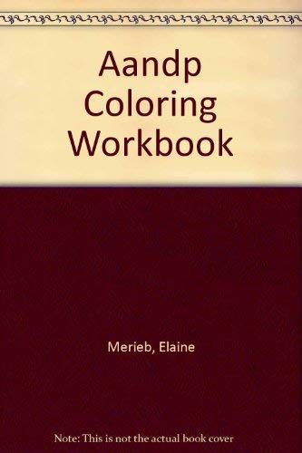 A And P Coloring Workbook A Complete Guide For Anatomy And