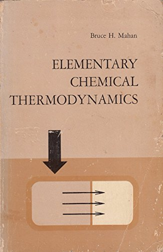 9780805368017: Elementary Chemical Thermodynamics
