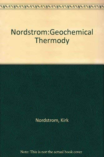 9780805368161: Nordstrom:Geochemical Thermody