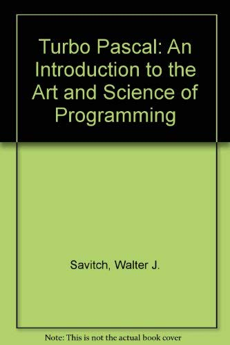 9780805370218: Turbo Pascal: An Introduction to the Art and Science of Programming