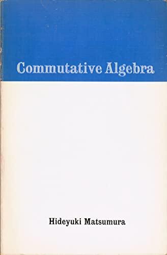 9780805370256: Commutative Algebra (Mathematics lecture note series)