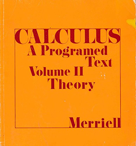 9780805370546: Calculus: Theory v. 2: A Programmed Text