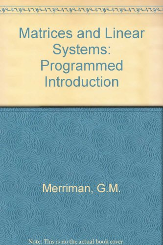 9780805370577: Matrices and Linear Systems: Programmed Introduction