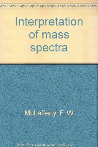 9780805370584: Interpretation of mass spectra