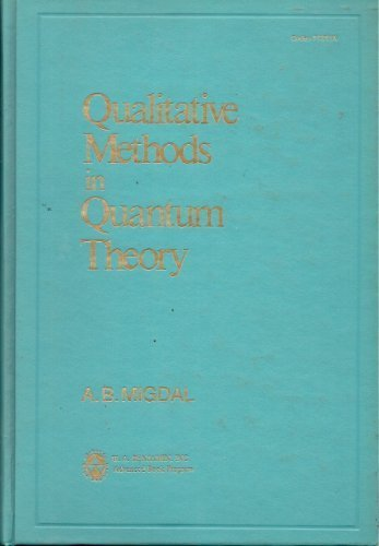 9780805370645: Qualitative Methods in Quantum Theory (Frontiers in physics) (English and Russian Edition)