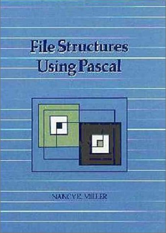 9780805370829: File Structures Using Pascal (The Benjamin/Cummings Series in Computer Science)