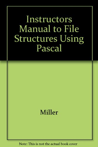 9780805370836: File Structures Using Pascal