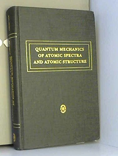 9780805371208: Quantum mechanics of atomic spectra and atomic structure