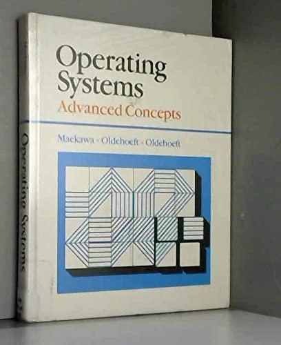 Operating Systems: Advanced Concepts: Mamoru Maekawa, Arthur