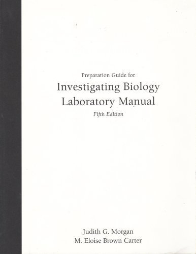 9780805371819: Preparation Guide for Investigating Biology Laboratory Manual, 5th Ed.