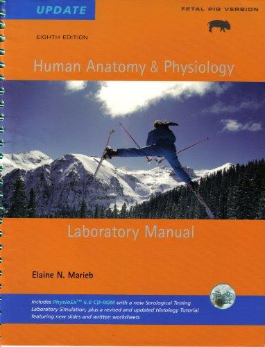 Human Anatomy and Physiology Lab Manual, Pig: Elaine N. Marieb