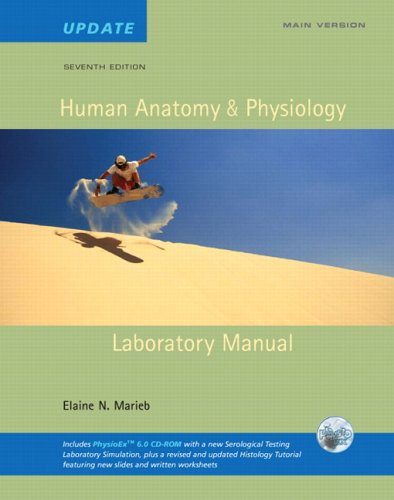 9780805372526: Human Anatomy & Physiology Lab Manual, Main Version, Update with Access to PhysioEx 6.0 (NASTA Edition) (7th Edition)