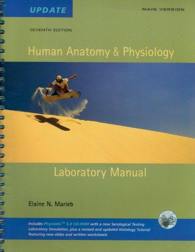 Human Anatomy And Physiology Lab Manual: Main: Elaine Nicpon Marieb