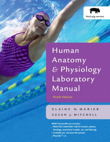 9780805372656: Human Anatomy and Physiology Lab Manual, Fetal Pig Version (9th Edition)