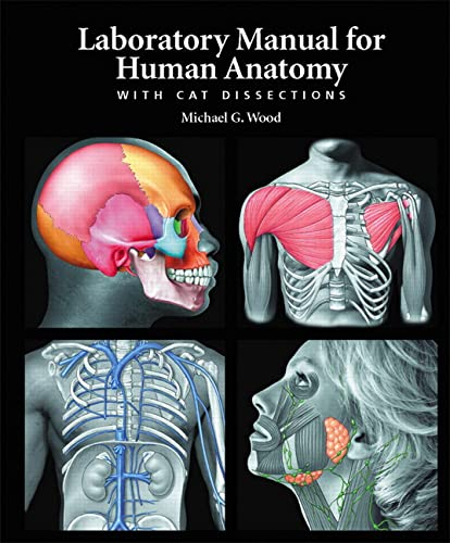 9780805373752: Laboratory Manual for Human Anatomy with Cat Dissections