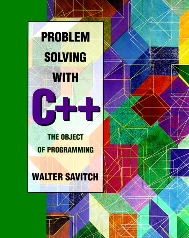 9780805374407: Problem Solving With C++: The Object of Programming