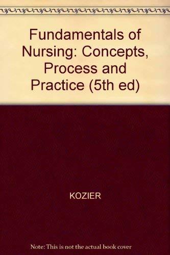 Fundamentals of Nursing: Concepts, Process, and Practice: Glenora Erb; Kathleen