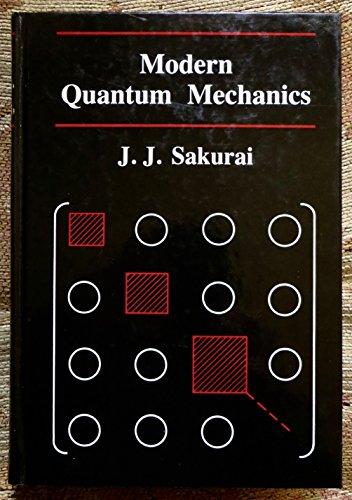 Modern Quantum Mechanics: J.J. Sakurai; Editor-San Fu Tuan