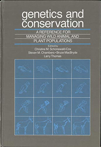 GENETICS AND CONSERVATION. A Reference for Managing Wild Animal and Plant Populations.