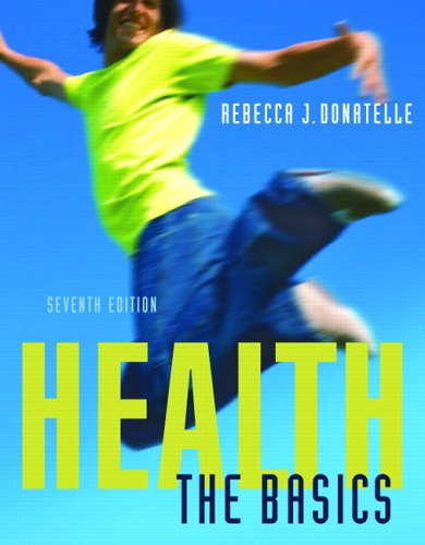 9780805377958: Health: The Basics (7th Edition) (Donatelle Series)