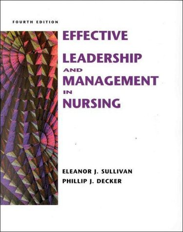 Effective Leadership and Nursing Management in Nursing, with Student Video (4th Edition): Eleanor ...