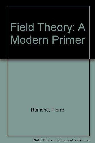 9780805378924: Field Theory: A Modern Primer (Frontiers in physics)