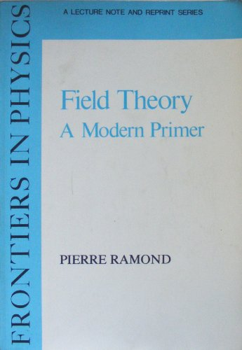 9780805378931: Field Theory: A Modern Primer