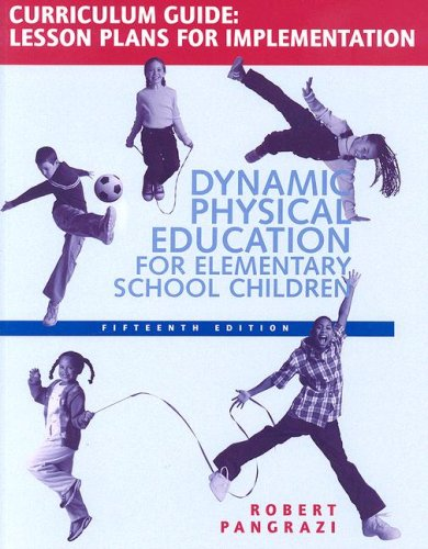 9780805379099: Dynamic Physical Education Curriculum Guide: Lesson Plans for Implementation
