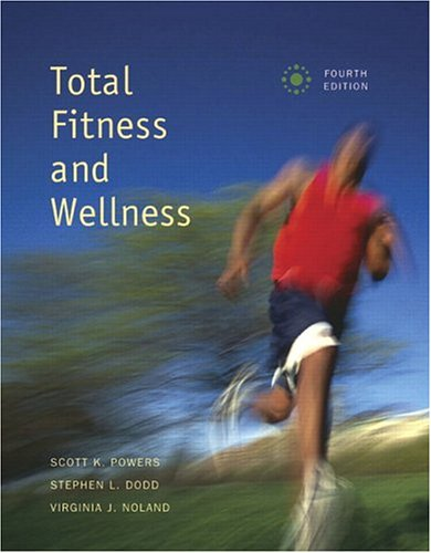 9780805379358: Total Fitness and Wellness with Behavior Change Log Book and Wellness Journal (4th Edition) (Powers/Dodd Series)