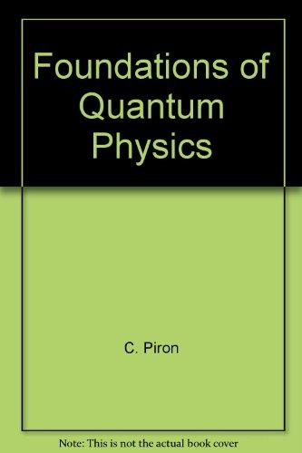 9780805379402: Foundations of Quantum Physics