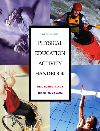 9780805379440: Physical Education Activity Handbook, The (11th Edition)