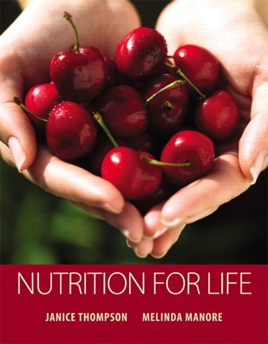 Nutrition for Life: Thompson, Janice, Manore,