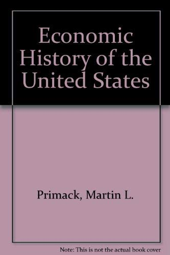 9780805380101: Economic History of the United States